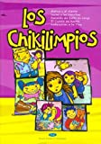 Los Chikilimpios (Spanish Edition)