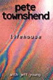 Lifehouse (0743212738) by Pete Townshend