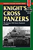 Knight's Cross Panzers: The German 35th Tank Regiment in World War II (Stackpole Military History Series)