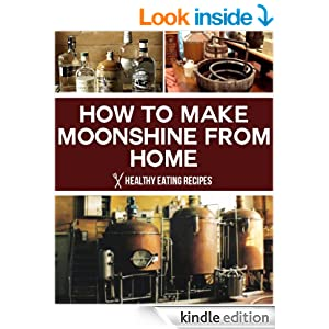 moonshine how to make it at home