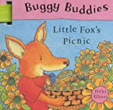 Little Fox's Picnic (Buggy Buddies) (0333998294) by Gliori, Debi
