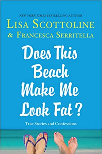 Does This Beach Make Me Look Fat? (Thorndike Press Large Print Core Series)