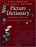 The Basic Oxford Picture Dictionary Teacher's Resource Book (Basic Oxford Picture Dictionary Program)