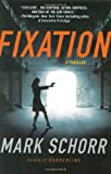 img - for Fixation (Brian Hanson Mysteries) book / textbook / text book