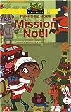 """Afficher """"Mission Noël"""""""