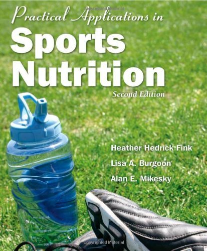 Practical Applications In Sports Nutrition, 2Nd Edition