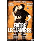 Between Your Legs [Francia] [DVD]