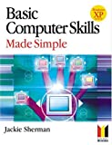 Jackie Sherman Basic Computer Skills Made Simple XP Version (Made Simple Computer Series)