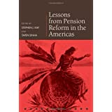 Lessons from Pension Reform in the Americas (Pensions Research Council) ~ Pension Reseach Council