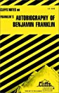 CliffsNotes on Franklin's Autobiography of Benjamin Franklin