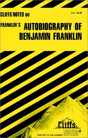 Image for Autobiography of Benjamin Franklin (Cliffs notes)