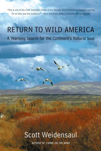 Return to Wild America: A Yearlong Search for the Continent's Natural Soul (Wild America Peterson compare prices)