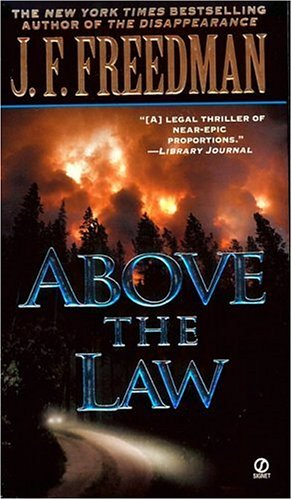 Above the Law, J. F. F. FREEDMAN