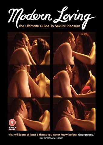 Modern Loving - The Ultimate Guide To Sexual Pleasure [DVD]