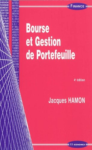 Bourse et gestion de portefeuille (French Edition)