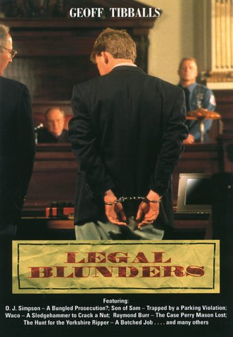 Legal Blunders, GEOFF TIBBALLS