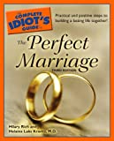 The Complete Idiot's Guide to the Perfect Marriage, 3rd Edition (Complete Idiot's Guides (Lifestyle Paperback))