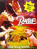 Babe, The Sheep-Pig: Complete & Unabridged (Cover to Cover) Dick King-Smith