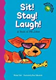 img - for Sit! Stay! Laugh! (Read-It! Joke Books: Supercharged!) book / textbook / text book