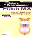 Flash MX : Jeu en r�seau avec ActionS...