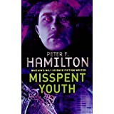 Misspent Youthby Peter F. Hamilton