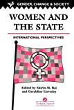 img - for Women And The State: International Perspectives (Gender, Change & Society) book / textbook / text book