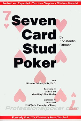 Seven Card Stud Poker (Formerly, Elements of Seven Card Stud)
