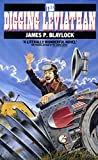 The Digging Leviathan (0586201750) by Blaylock, James P.