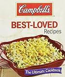 Campbells Best-Loved Recipes: The Ultimate Ckbk Ltd. Publications International