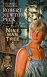 Nine Man Tree (0375802509) by Peck, Robert Newton