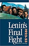 Lenin's Final Fight: Speeches and Writings, 1922-23 (0873488075) by Lenin, Vladimir Ilich