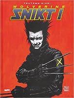 Wolverine : Snikt !