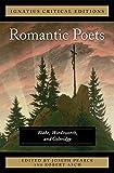 The Romantic Poets Blake, Wordsworth and Coleridge: Ignatius Critical Edition