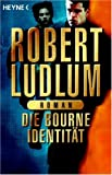 echange, troc Robert Ludlum - Die Bourne Identität.
