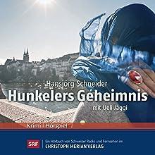 Hunkelers Geheimnis (Hunkeler 9) Hörspiel von Hansjörg Schneider Gesprochen von: Ueli Jäggi