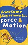 img - for Awesome Experiments in Force & Motion book / textbook / text book