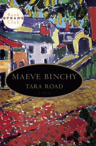Tara Road: Oprah Selection #26, Binchy, Maeve