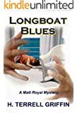Longboat Blues (Matt Royal Mysteries Book 1)