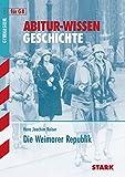 Abitur-Wissen - Geschichte Die Weimarer Republik