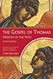 The Gospel of Thomas: Wisdom of the Twin