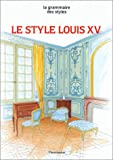 echange, troc Jean-François Barrielle - Le style Louis XV