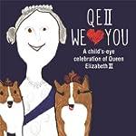 QEII We Love You: A Child's-eye Celeb...