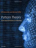 Pattern Theory: From Representation to Inference (0199297061) by Ulf Grenander