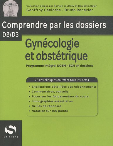 gynécologie et obstétrique , comprendre par les dossiers D2/D3