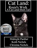 img - for Cat Land: Rosie's Wish book / textbook / text book