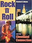 Rock 'N' Roll and the Cleveland Conne...