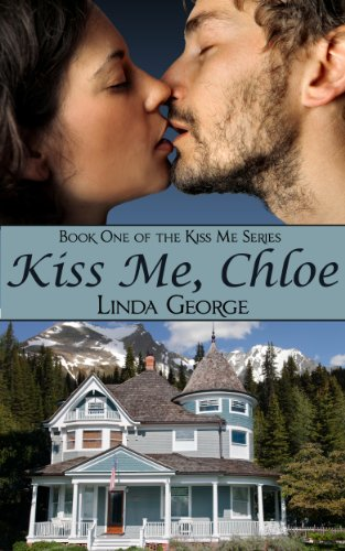Kiss Me, Chloe by Linda George