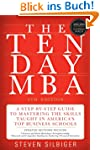 The Ten-Day MBA 4th Ed.: A Step-By-St...