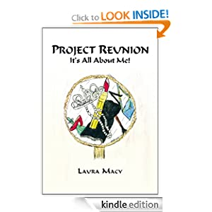 PROJECT REUNION: It's All About Me!