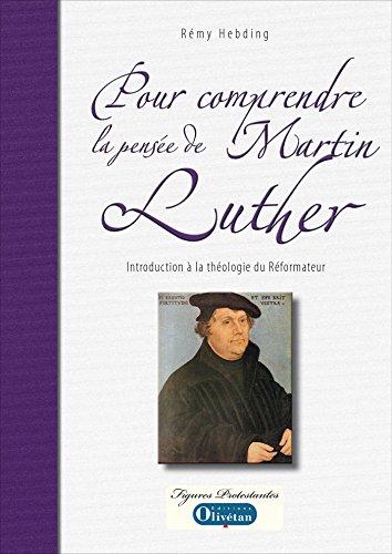 pour-comprendre-la-pensee-de-martin-luther-figures-protestantes